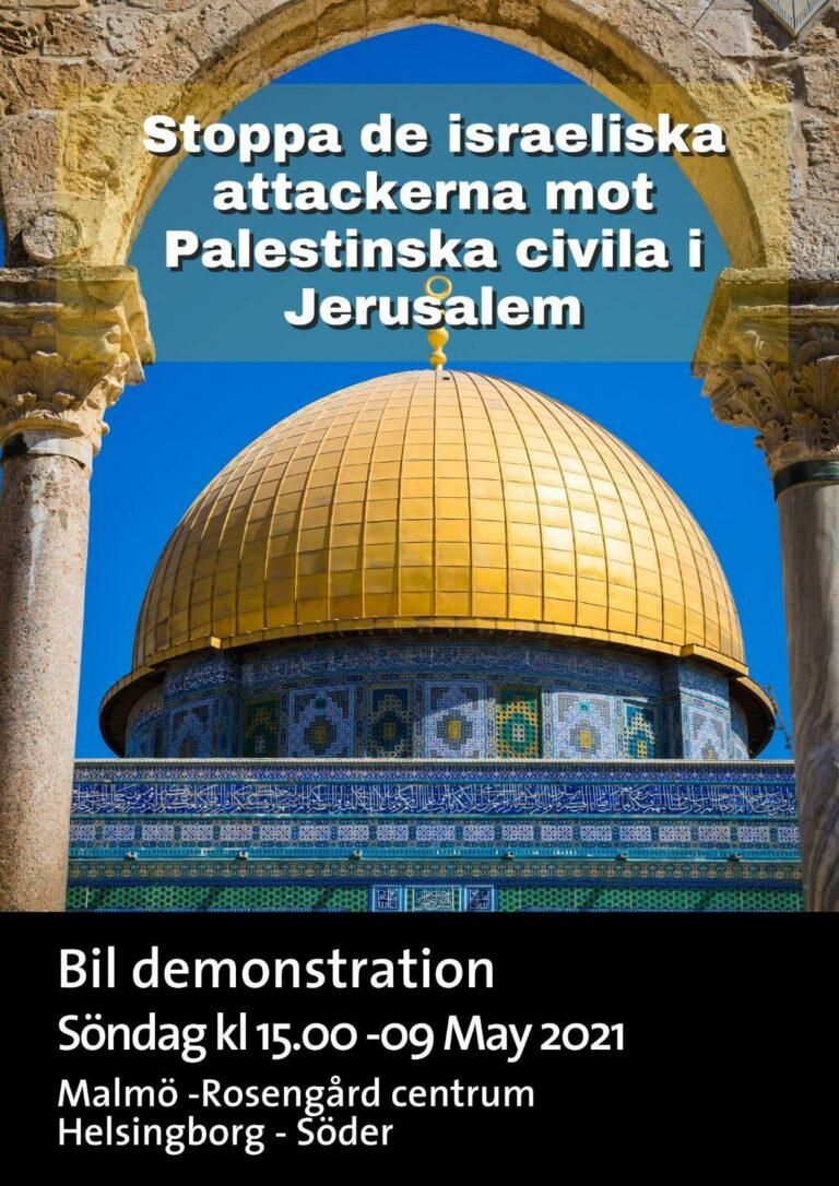 Stoppa de Israeliska attackerna mot Palestinska civila i Jerusalem.
